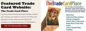 Link to Ben Crane's website: The Trade Card Place.