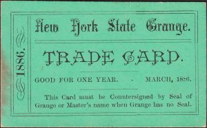 """Green """"Trade Card"""" from the New York State Grange, dated 1886."""