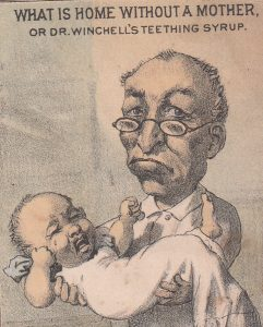 Doctor Winchell issued an advertising card showing a sad father, clearly frustrated with his crying infant.
